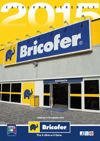 Bricofer catalogo generale 2015 by Bricofer Italia SPA - issuu f1f4c4b06933