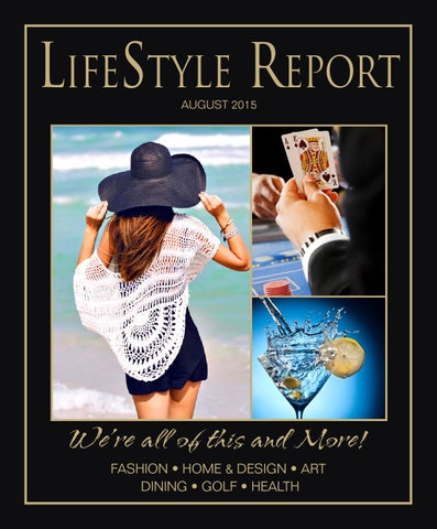 5ccf6e0ca72 The Lifestle Report August 2015 by NJ Lifestyle Magazine - issuu