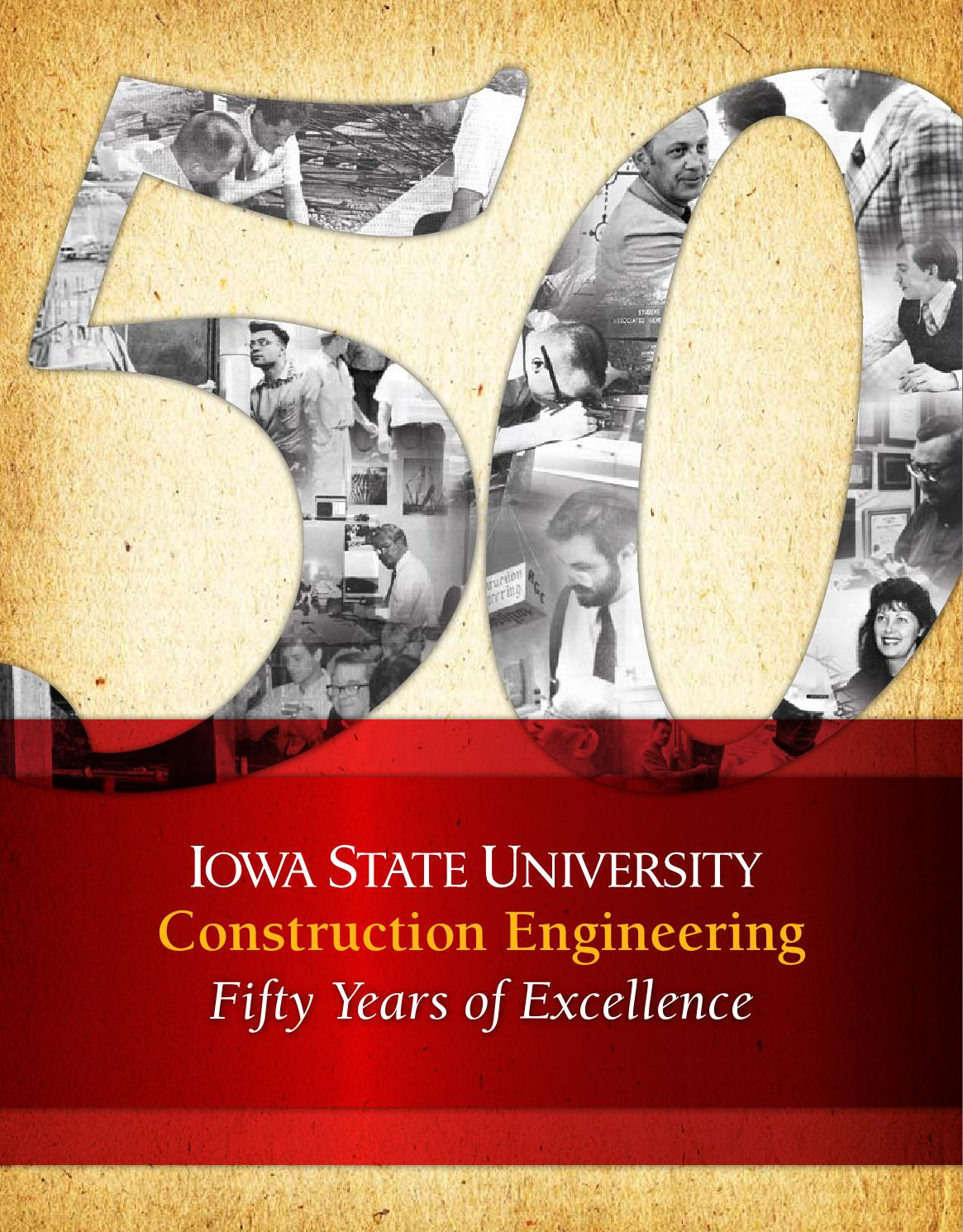 Iowa State University Construction Engineering 50th By Civil Construction And Environmental Engineering At Iowa State University Issuu