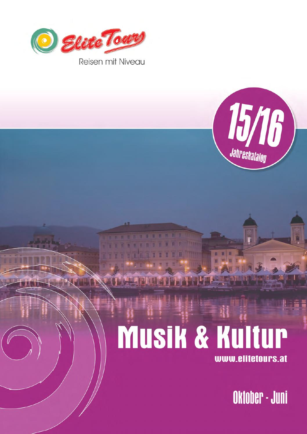Elite Tours Musik und Kultur 15/16 by Elite Tours Reisebüro - issuu