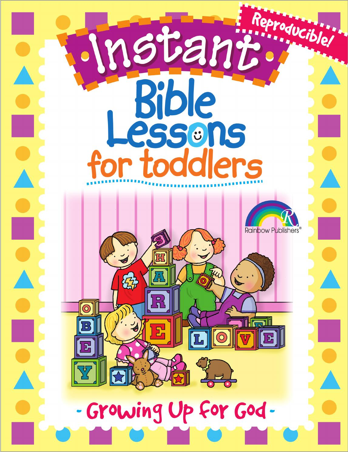 Instant Bible Lessons for Toddlers -- Growing Up for God by Rose ...