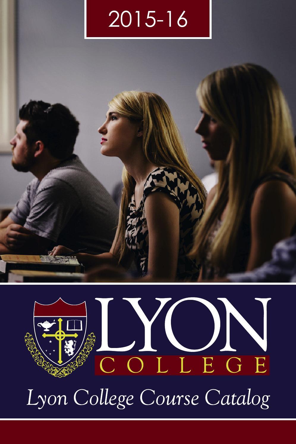 6d1f27a8ea1 Lyon catalog 2015 16 web by Lyon College - issuu