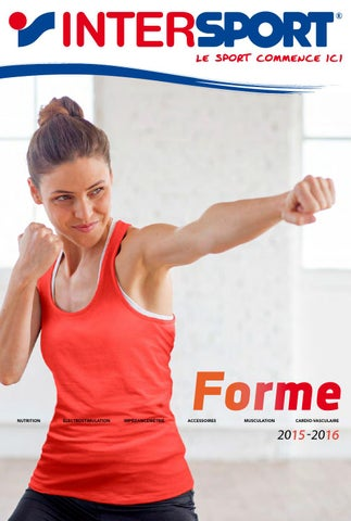 INTERSPORT - Catalogue Forme 2015 2016 by INTERSPORT France - issuu 63158a27d02