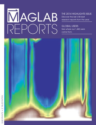 MagLab Reports, Vol  22, Issue 2 by National MagLab - issuu