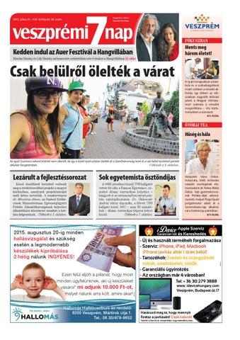 Veszprémi 7 Nap - 2015. 07. 31. by Maraton Lapcsoport Kft. - issuu 5fe9992c39