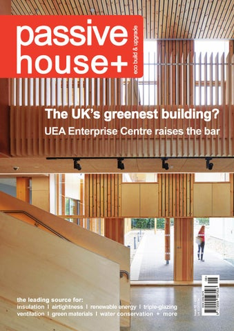 passive house plus issue 12 uk edition by passive house plus issuu