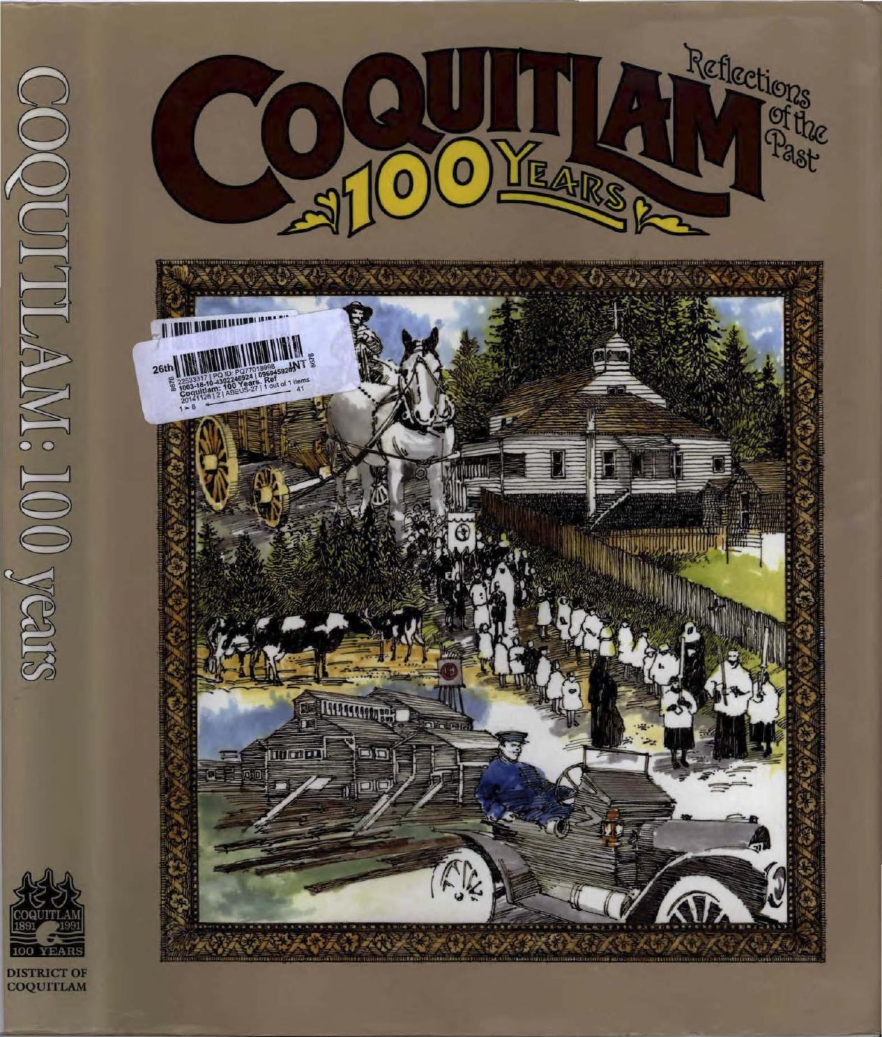 8fbb6e0ca4b4 Coquitlam 100 years reflections of the past by City of Coquitlam - issuu