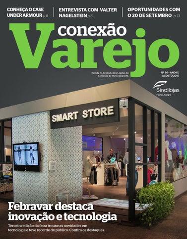 74dc5b852f7 Conexão Varejo - Agosto 2015 by Sindilojas Porto Alegre - issuu