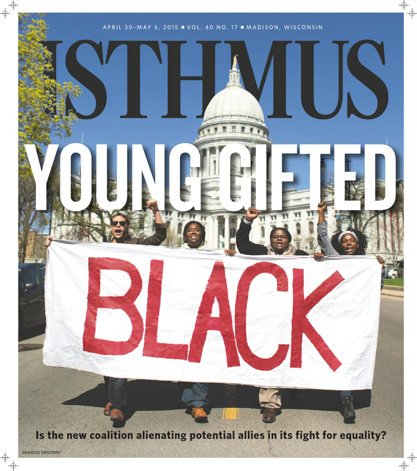 Isthmus April 30 May 6 2015 by Isthmus issuu