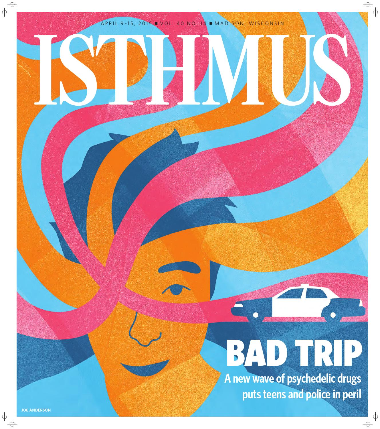 Kudos To Isthmus >> Isthmus April 9 15 2015 By Isthmus Issuu