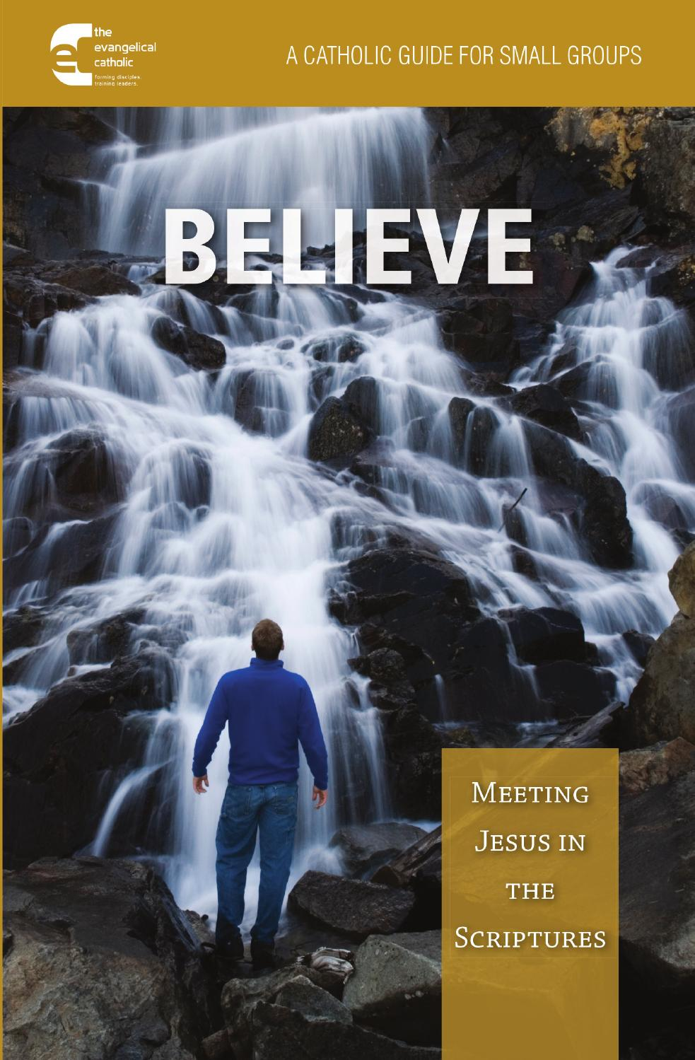 Believe Meeting Jesus In The Scriptures By The Word Among