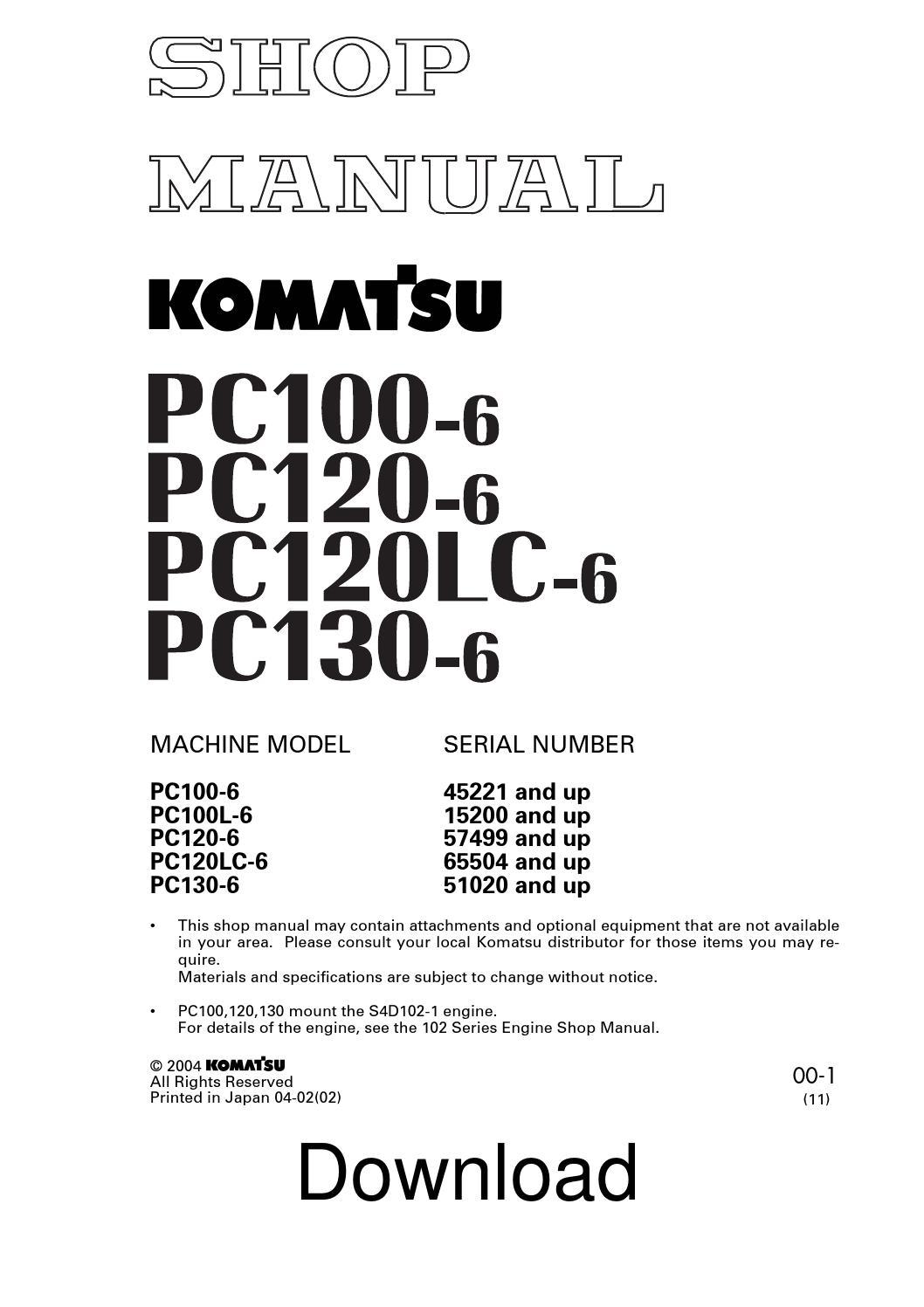KOMATSU PC100-6, PC120-6, PC120LC-6, PC130-6 HYDRAULIC EXCAVATOR WORKSHOP  REPAIR MANUAL SEBM010611 by Li Yunlong - issuu