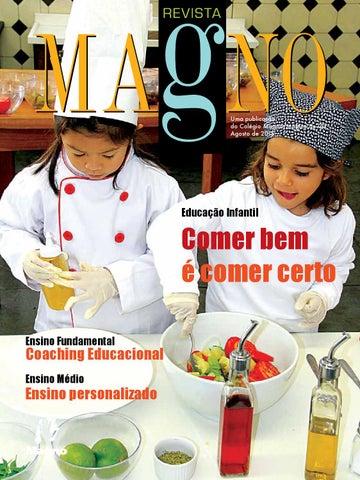 Uma publicação do Colégio Magno Mágico de Oz Agosto de 2015. Educação  Infantil 96ea38b9e68