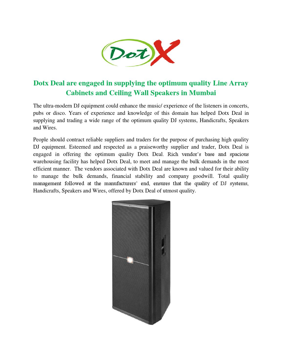 Dotx Deal Are Engaged In Supplying The Optimum Quality Line Array Speaker Wiring Cabinets And Ceiling Wall Speakers By Issuu