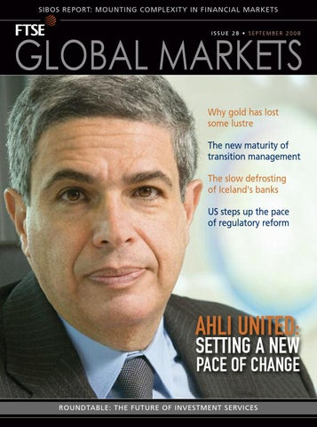 Hyping Paulsons Big Regulatory Reform >> Ftse Global Markets By Ftse Global Markets Issuu