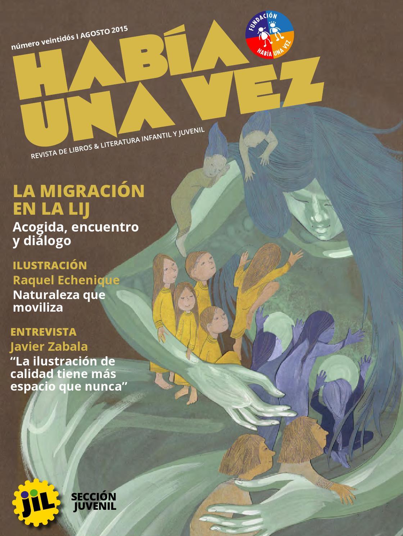 1cb82be0d9 Había una Vez Nº22 by Revista Había Una Vez - issuu