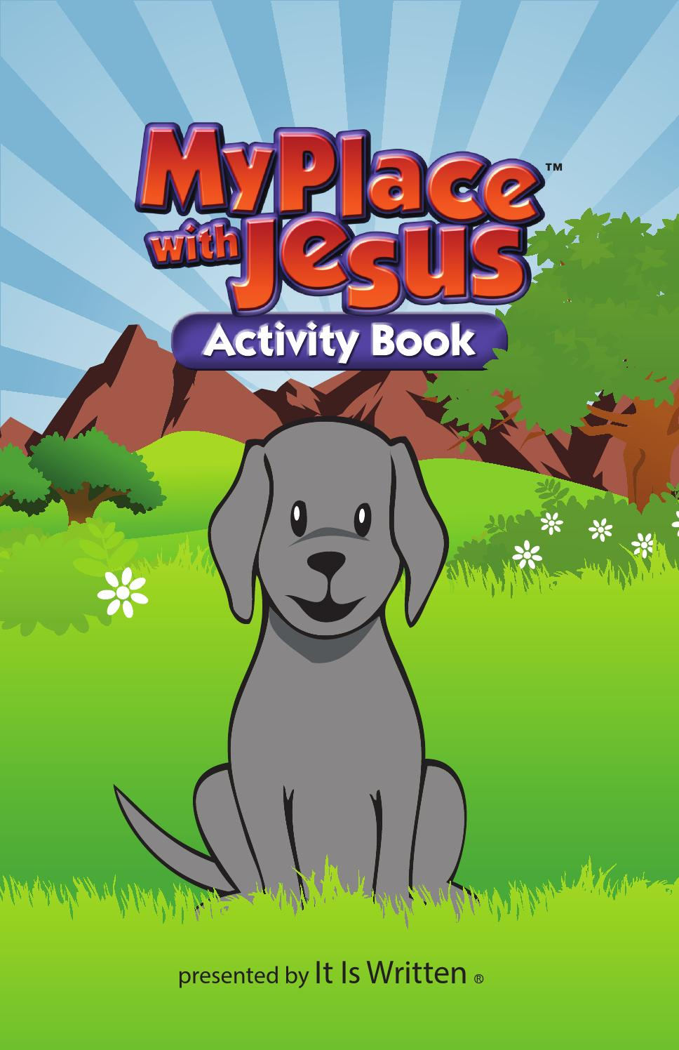 My Place With Jesus activity book by It Is Written, Inc - issuu