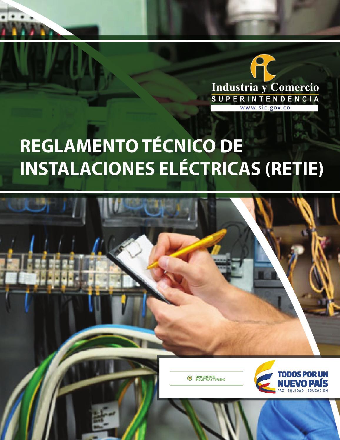 Reglamento técnico instalaciones eléctricas by Superintendencia de ...