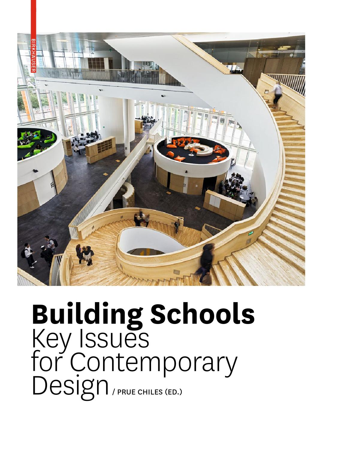 Building schools key issues for contemporary design by birkh user issuu - Key of create perfect contemporary style ...