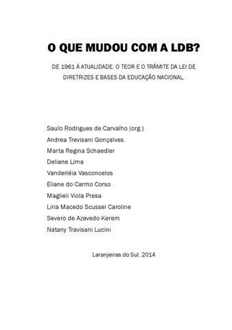 O QUE MUDOU COM A LDB DE 1961 ATUALIDADE TEOR E TRMITE DA LEI DIRETRIZES BASES EDUCAO NACIONAL