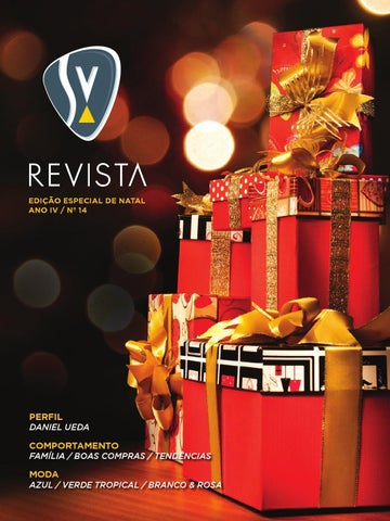 e221d80af6c SV REVISTA 14 - ESPECIAL DE NATAL by SV Revista - issuu