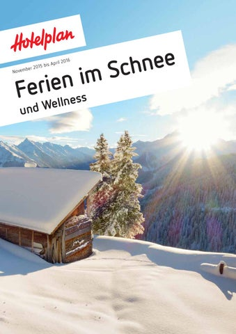 Hotelplan Ferien im Schnee November 2015 bis April 2016 by