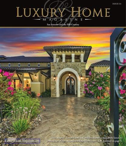 luxury home magazine san antonio issue 54 by luxury home