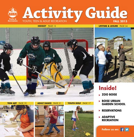 Boise Parks Recreation Fall 2015 Activity Guide By Boise Parks And