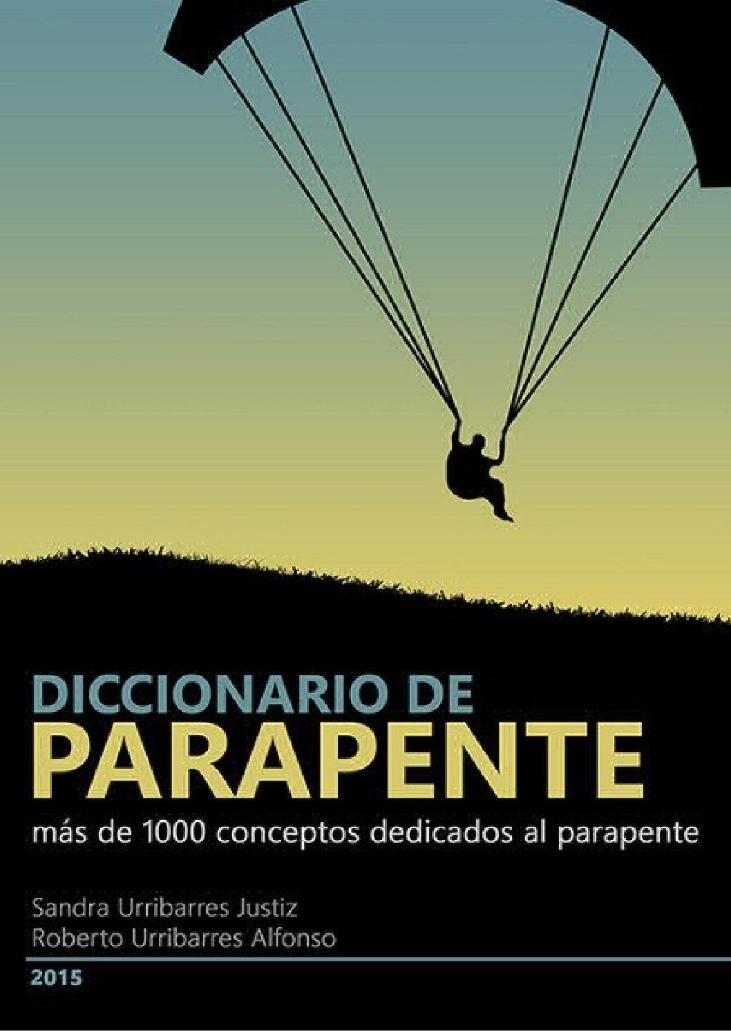 9f0b18196fd05 Diccionario del Parapente by www.kasana.es - issuu