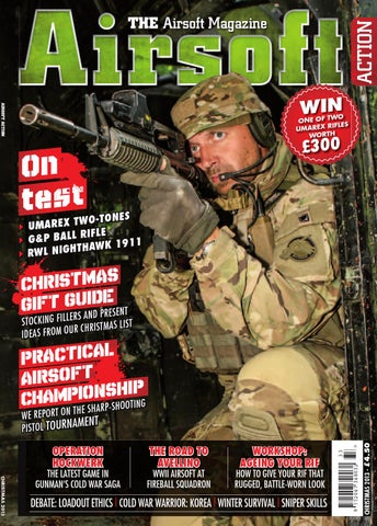 0bdc7285392 Issue 30 - Xmas 2013 by Airsoft Action Magazine - issuu