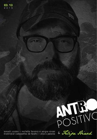 cad320167e915 ANTRO POSITIVO ED. 13 by Antro Positivo - issuu