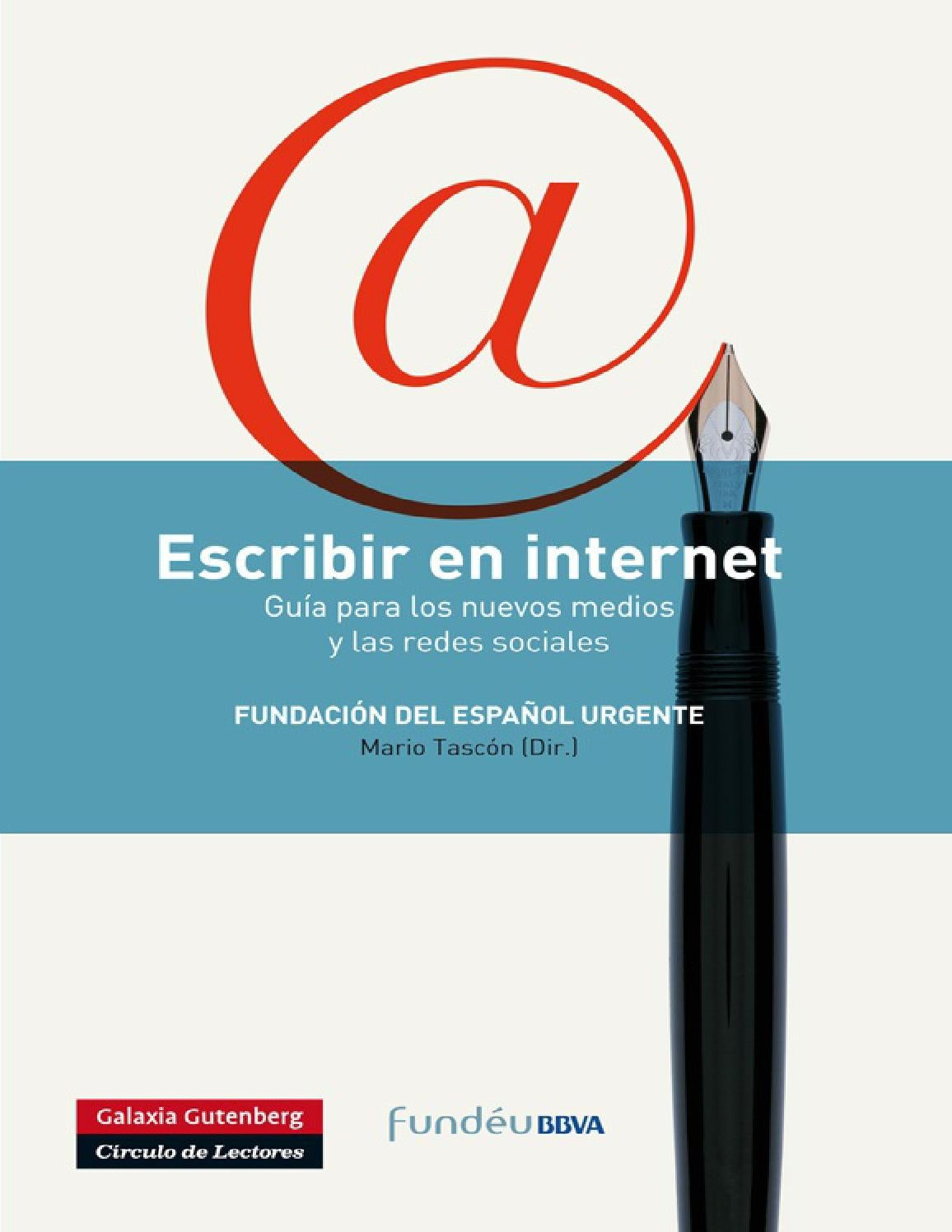 Escribir en internet (2012) Fundéu BBVA by Anselmo Lucio - issuu