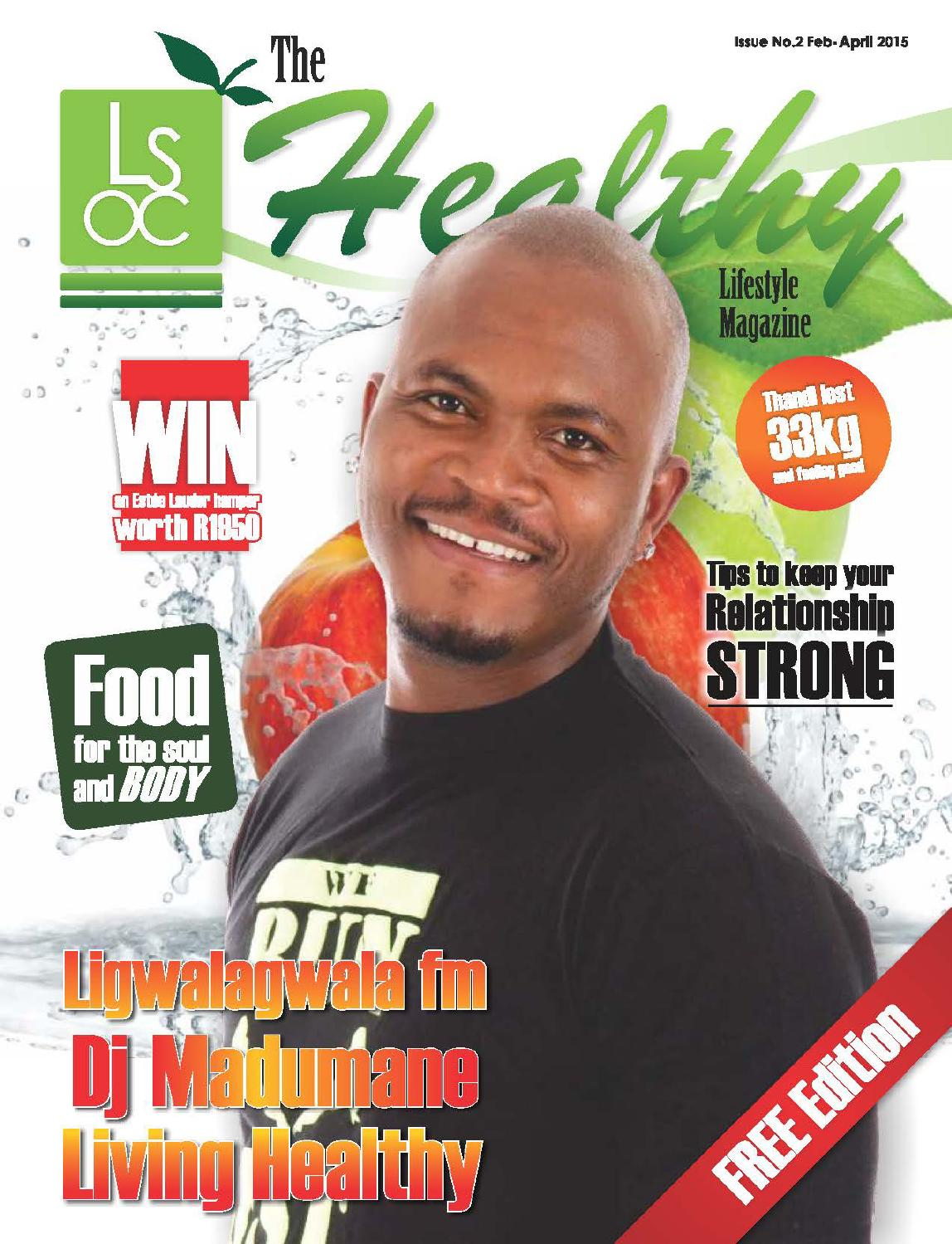 April Issue - The Healthy Lifestyle Magazine by The Healthy