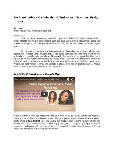 Get Sound Advice On Selection Of Indian And Brazilian Straight Hair By Indian Hair Extensions Issuu