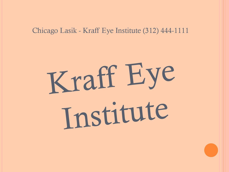 Retinal Surgery Chicago Kraff Eye Institute 312 444