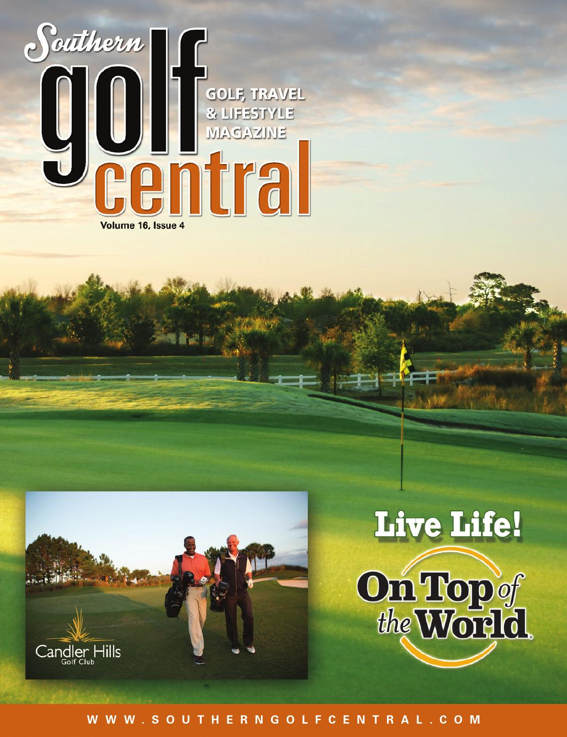 southern golf central magazine vol 16 issue 4 u2022 interactive by