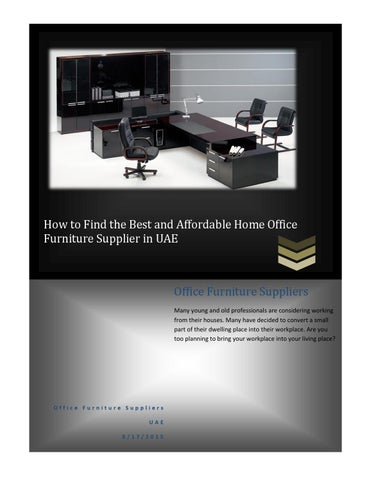 How To Find The Best And Affordable Home Office Furniture Supplier In Uae By Officefurnituresupplier Issuu