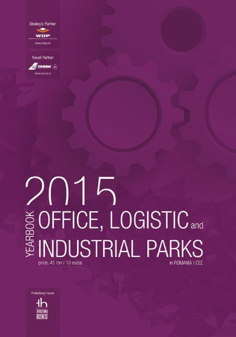 2015 Yearbook: Office, Logistic and Industrial Parks in Romania | CEE