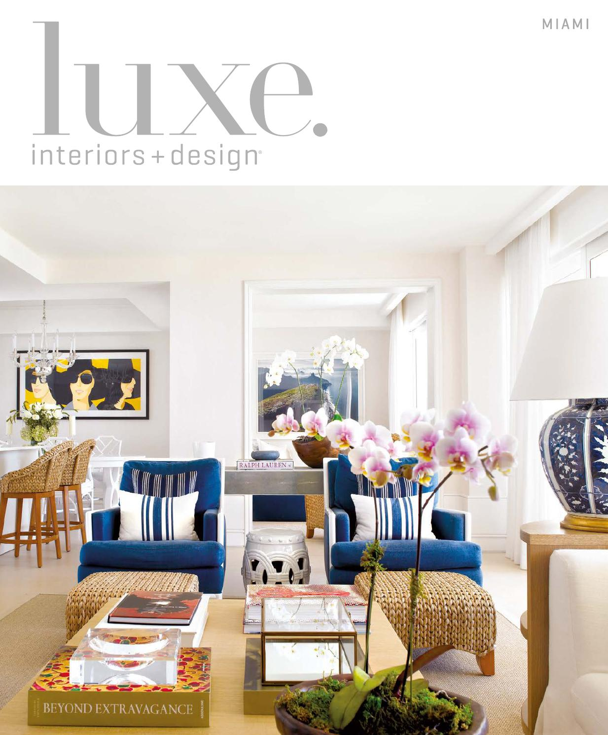 Luxe magazine september 2015 miami by sandow issuu for Miami interior design magazine