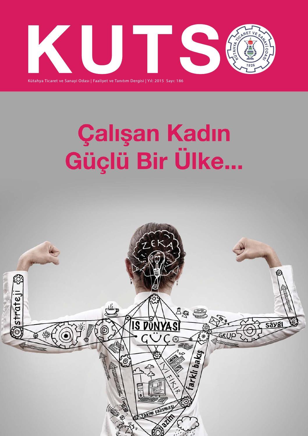 Kutso Dergi Sayi 186 By Kutahya Ticaret Ve Sanayi Odasi Issuu