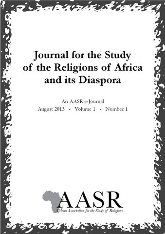 Journal For The Study Of The Religions Of Africa And Its Diaspora By