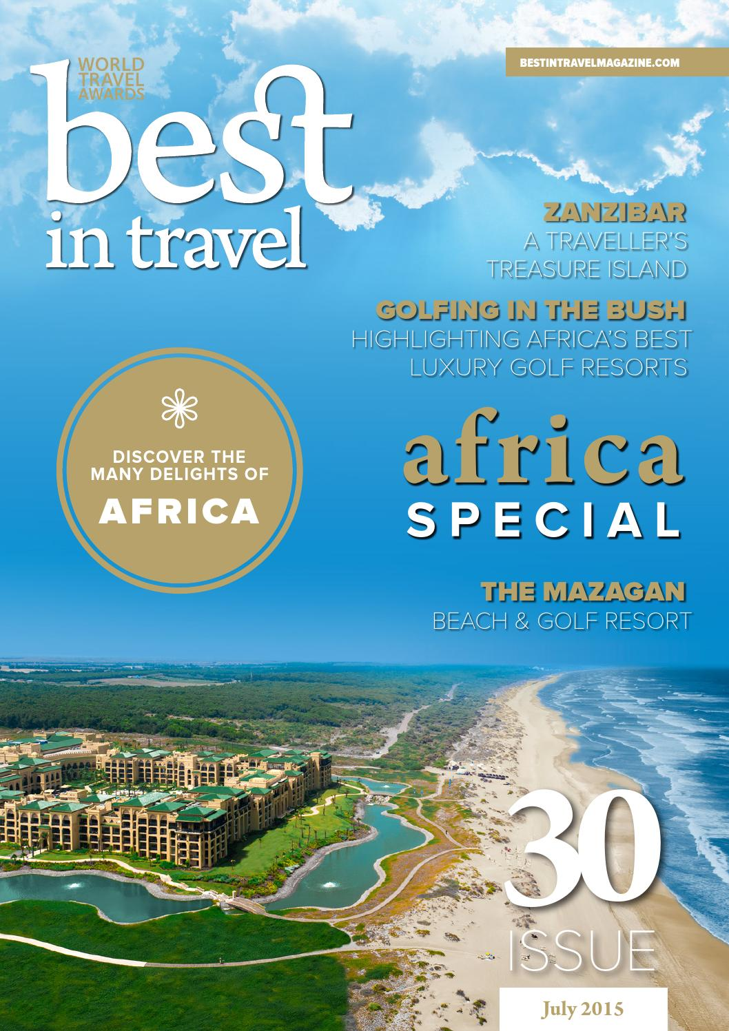 Best In Travel Magazine Issue 30 // July 2015 by Best in