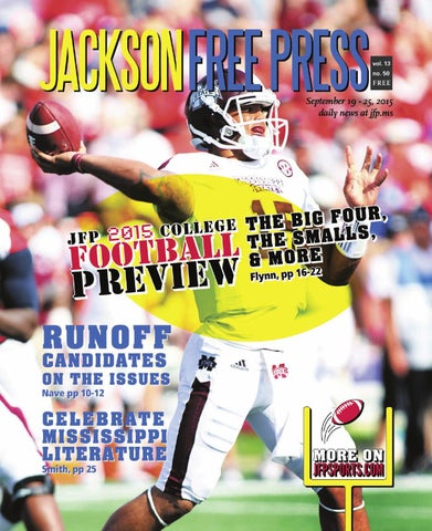 V13n50 JFP 2015 College Football Preview by Jackson Free Press - issuu 0a9a036b9
