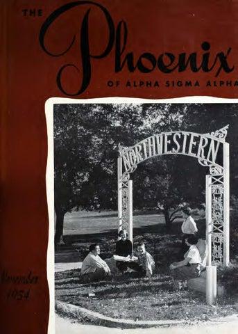 Asa phoenix nov 1954 by Alpha Sigma Alpha Sorority - issuu