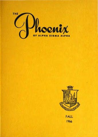 asa phoenix vol 52 no 1 fall 1966 by alpha sigma alpha sorority