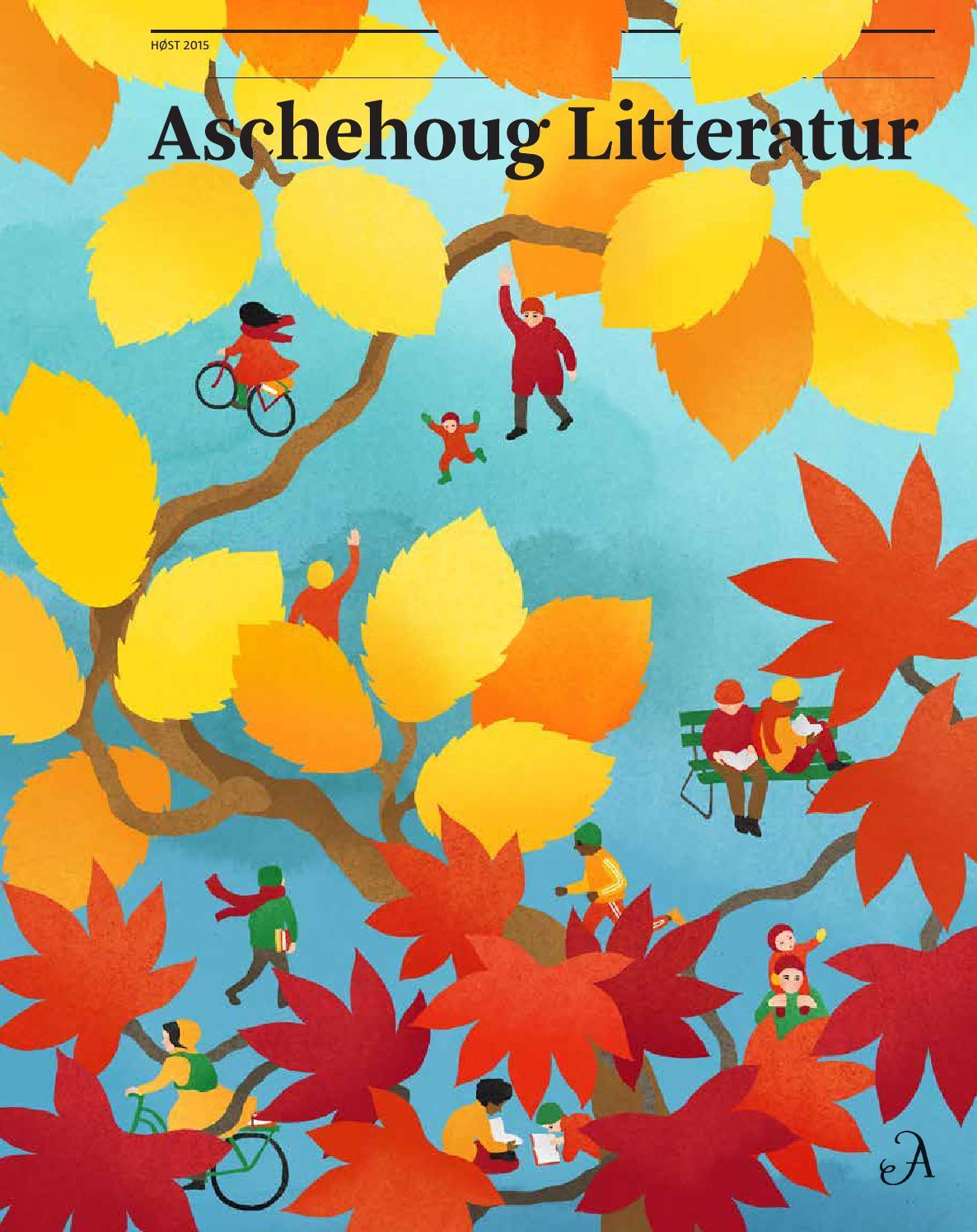 937d1a22 Aschehoug Litteratur høsten 2015 by Aschehoug - issuu