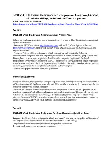 mgt 434 employment law legal process paper Mgt 434 complete class week 1 – 5 all assignments and discussion questions – a+ graded course material week 1 individual assignment legal process paper.