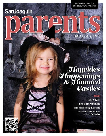 San Joaquin Parents Magazine September October 2015 By San Joaquin