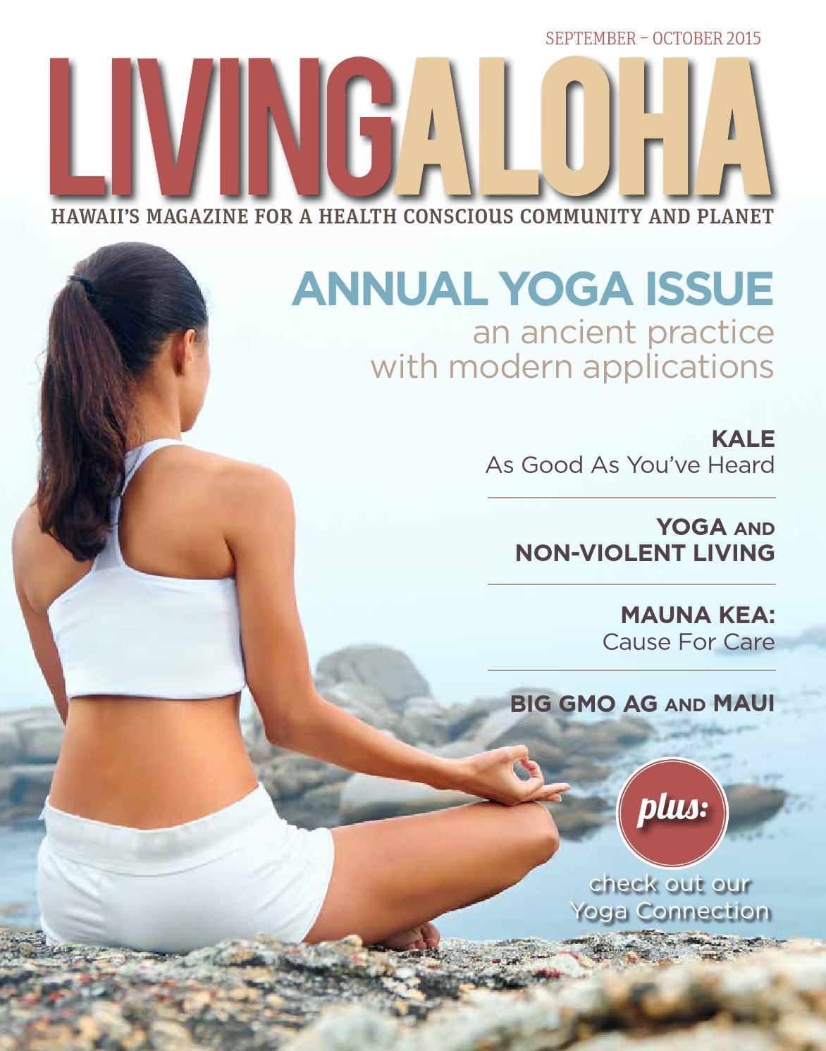 Living Aloha Magazine Maui Hawaii September October 2015 Issue By Living Aloha Magazine Maui Hawaii Issuu