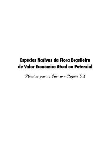 Espécies Nativas da Flora Brasileira de Valor Econômico Atual ou Potencial  Plantas para o Futuro - Região Sul 68f5c0538f33f